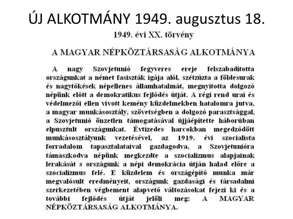 ÚJ ALKOTMÁNY 1949. augusztus 18.