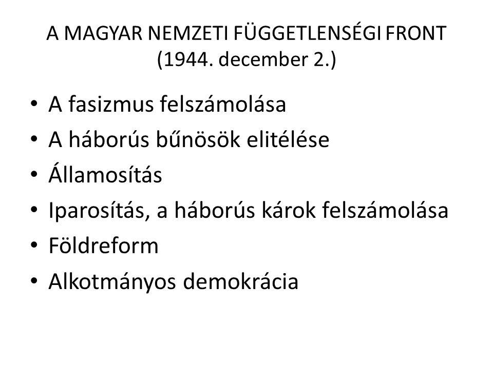 A MAGYAR NEMZETI FÜGGETLENSÉGI FRONT (1944. december 2.)