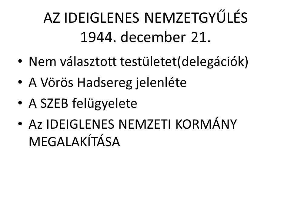 AZ IDEIGLENES NEMZETGYŰLÉS 1944. december 21.