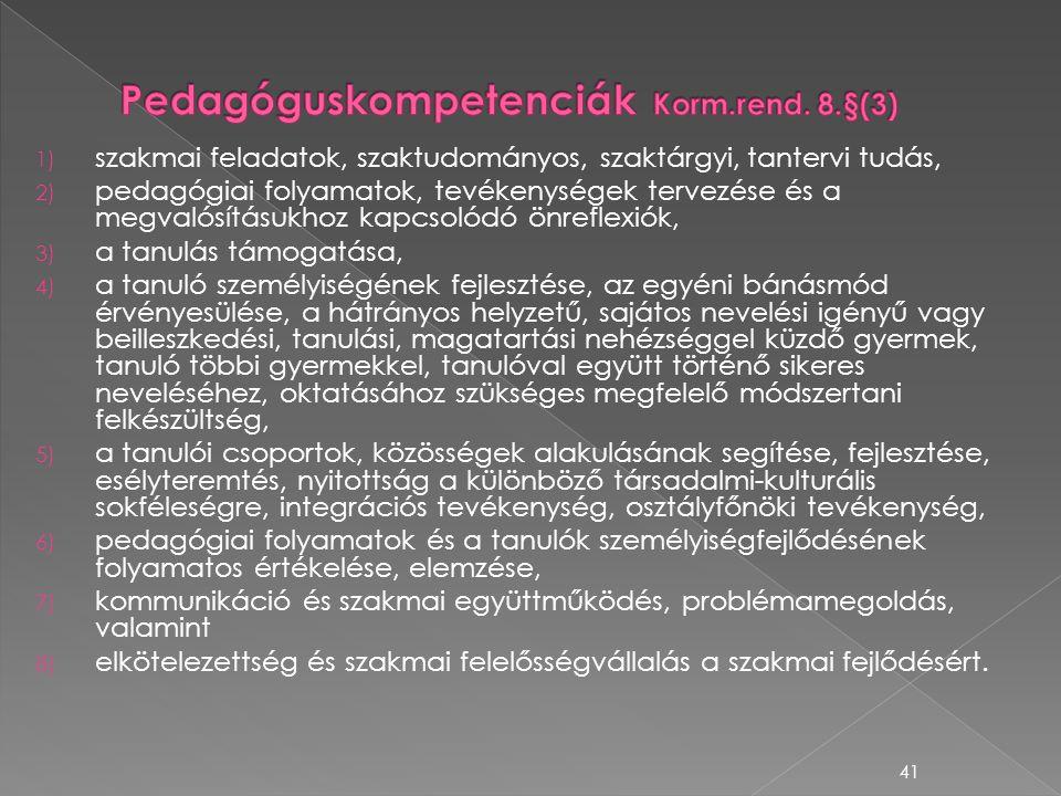 Pedagóguskompetenciák Korm.rend. 8.§(3)