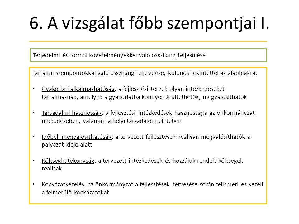 6. A vizsgálat főbb szempontjai I.