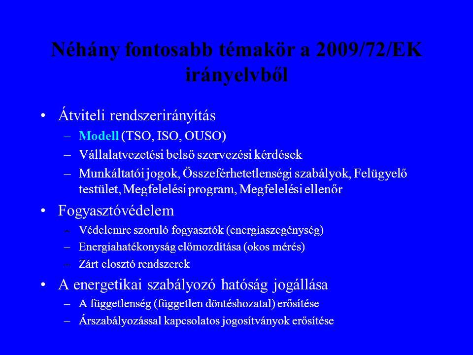Néhány fontosabb témakör a 2009/72/EK irányelvből