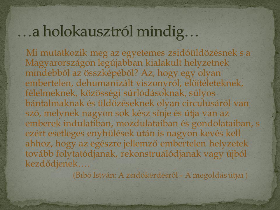 …a holokausztról mindig…