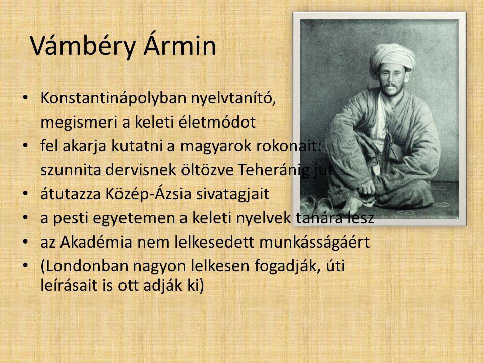 Vámbéry Ármin Konstantinápolyban nyelvtanító,