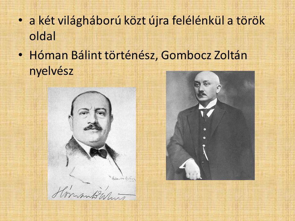 a két világháború közt újra felélénkül a török oldal