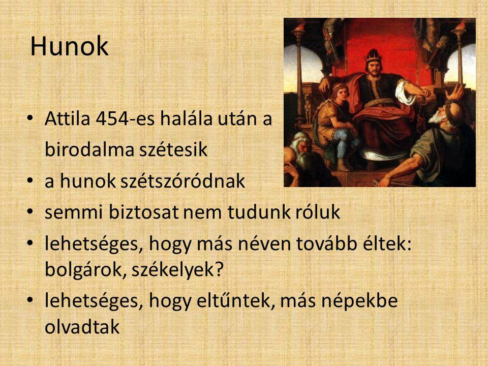 Hunok Attila 454-es halála után a birodalma szétesik