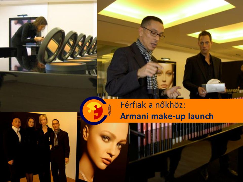 Férfiak a nőkhöz: Armani make-up launch