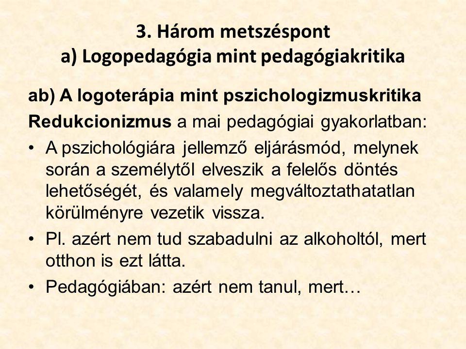 3. Három metszéspont a) Logopedagógia mint pedagógiakritika