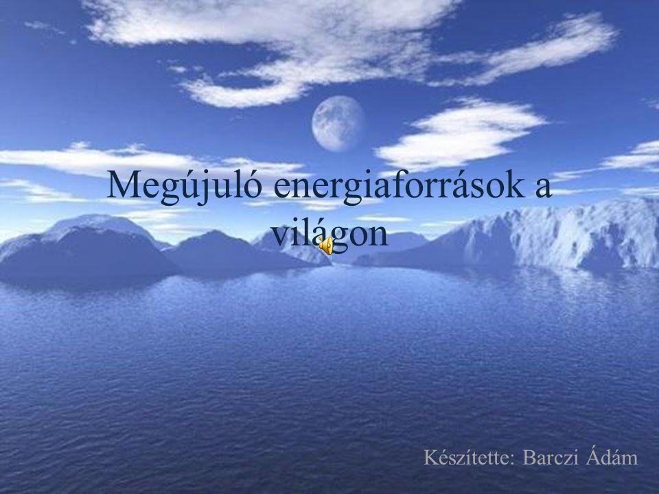 Megújuló energiaforrások a világon