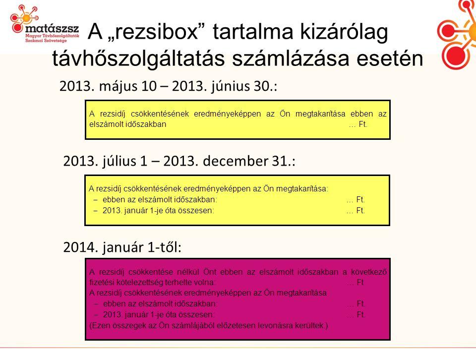 """A """"rezsibox tartalma kizárólag távhőszolgáltatás számlázása esetén"""