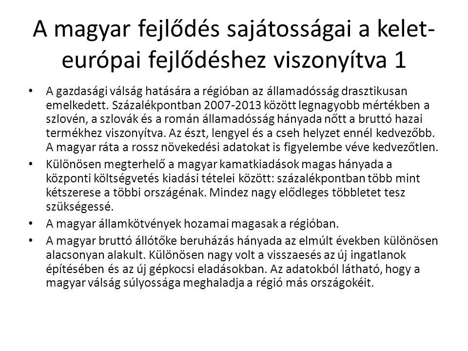 A magyar fejlődés sajátosságai a kelet-európai fejlődéshez viszonyítva 1