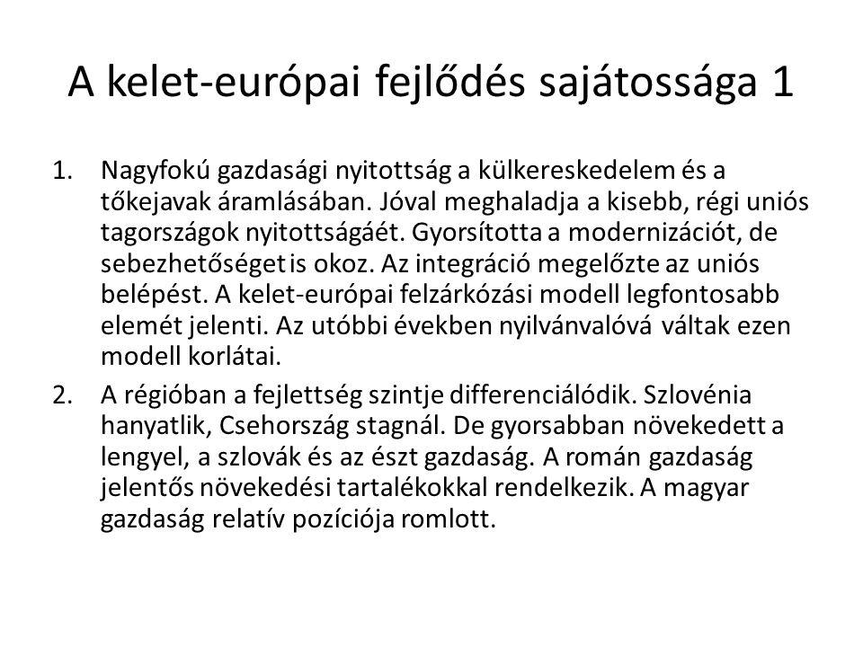 A kelet-európai fejlődés sajátossága 1