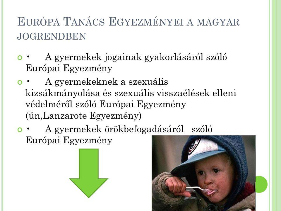 Európa Tanács Egyezményei a magyar jogrendben