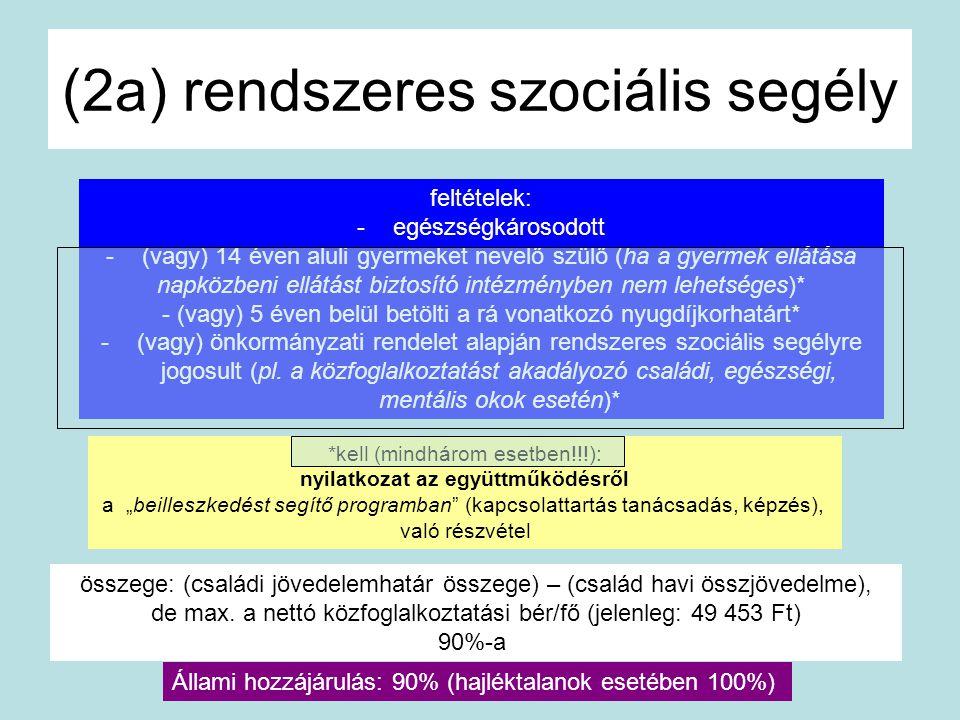 (2a) rendszeres szociális segély