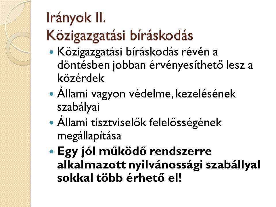 Irányok II. Közigazgatási bíráskodás
