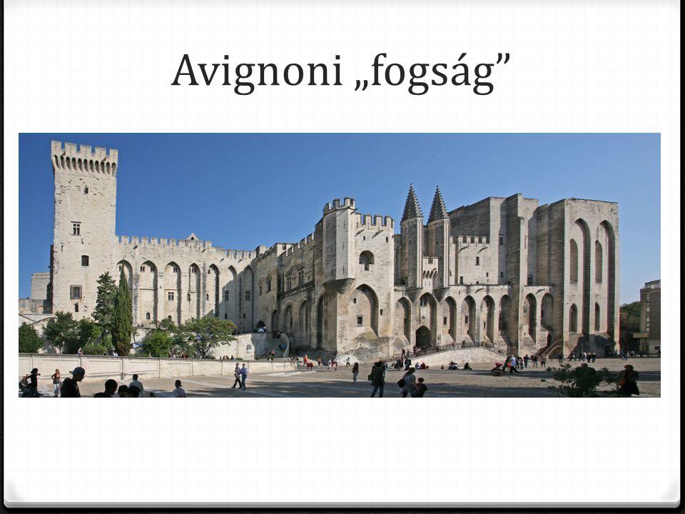 "Avignoni ""fogság"
