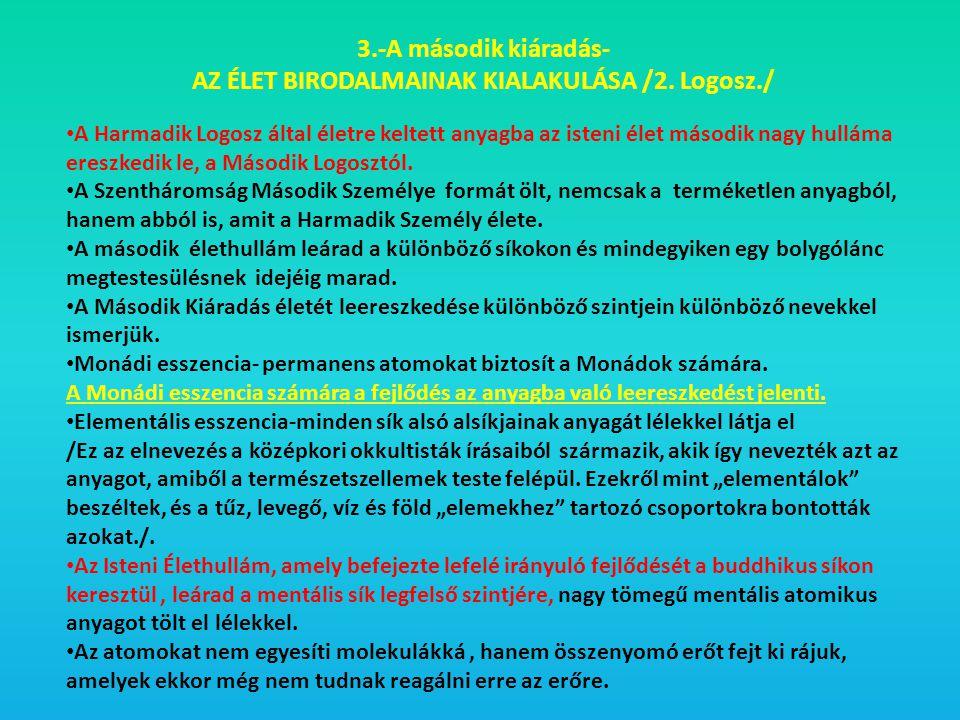 AZ ÉLET BIRODALMAINAK KIALAKULÁSA /2. Logosz./