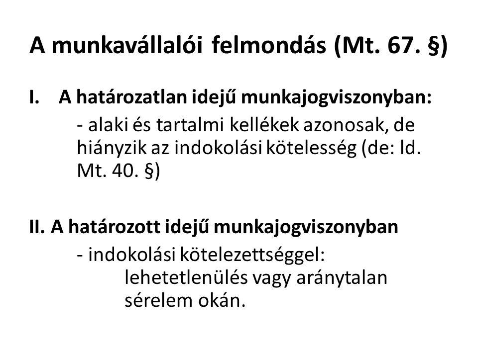 A munkavállalói felmondás (Mt. 67. §)