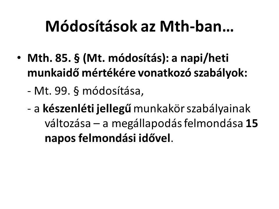 Módosítások az Mth-ban…