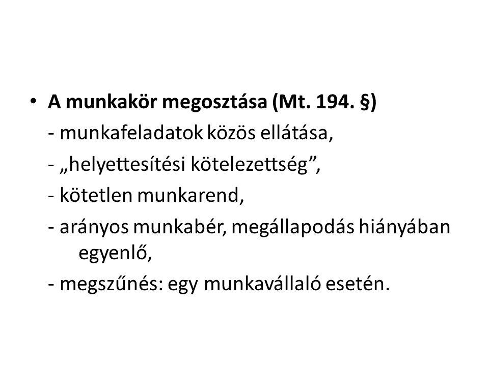 A munkakör megosztása (Mt. 194. §)