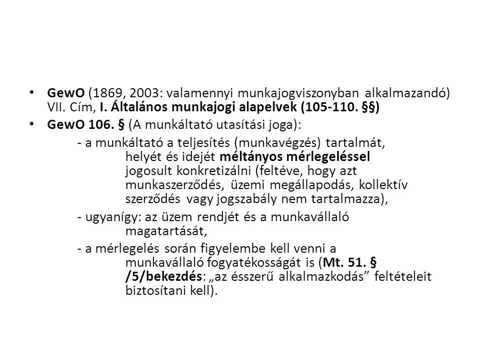 GewO (1869, 2003: valamennyi munkajogviszonyban alkalmazandó) VII