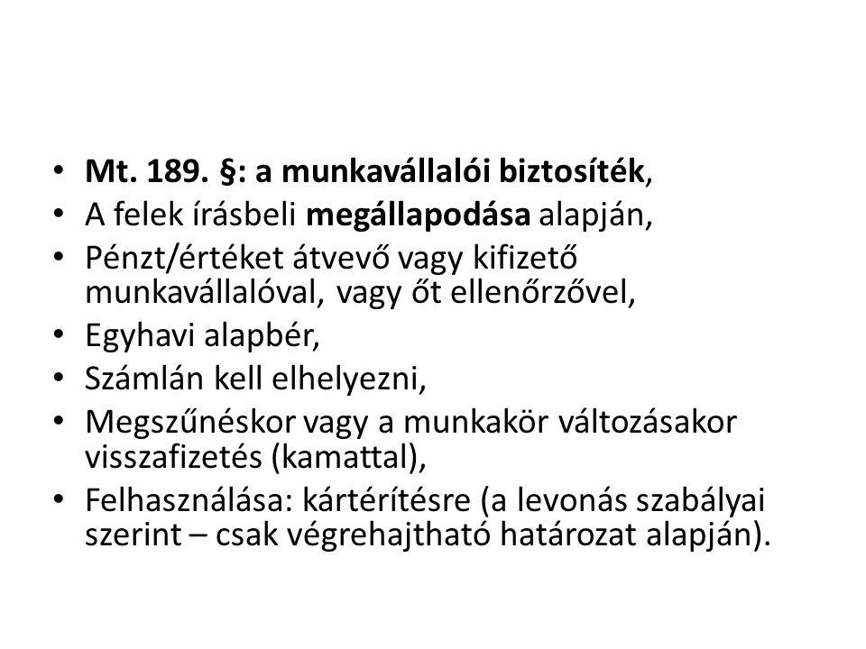 Mt. 189. §: a munkavállalói biztosíték,