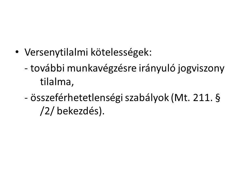 Versenytilalmi kötelességek: