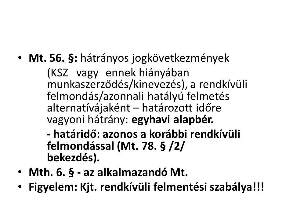 Mt. 56. §: hátrányos jogkövetkezmények