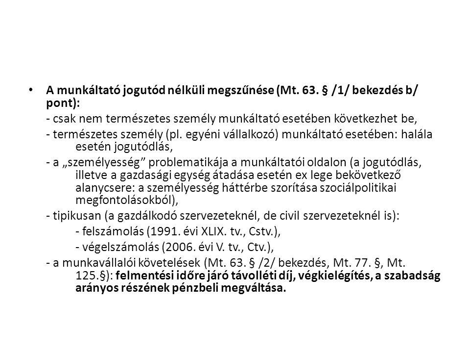 A munkáltató jogutód nélküli megszűnése (Mt. 63