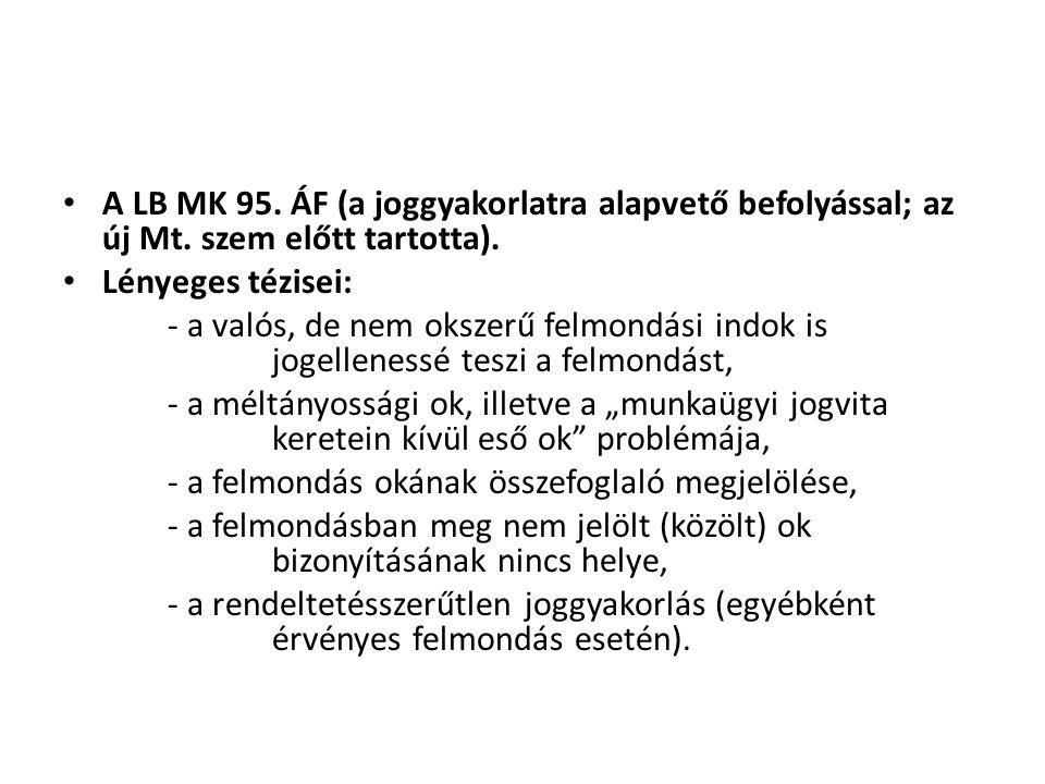A LB MK 95. ÁF (a joggyakorlatra alapvető befolyással; az új Mt