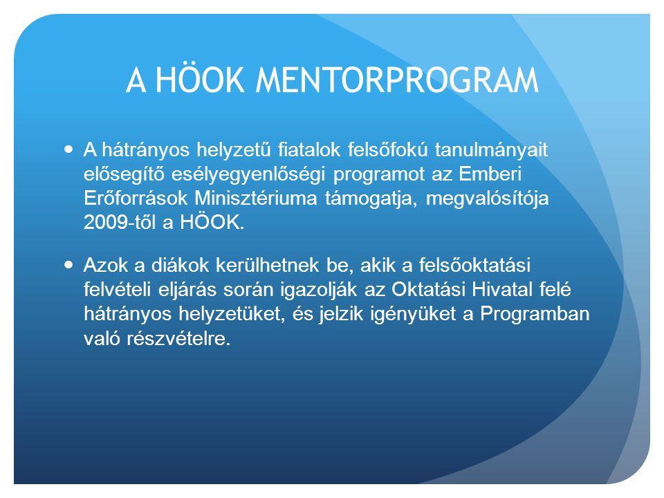 A HÖOK MENTORPROGRAM