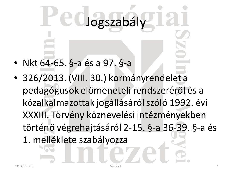 Jogszabály Nkt 64-65. §-a és a 97. §-a