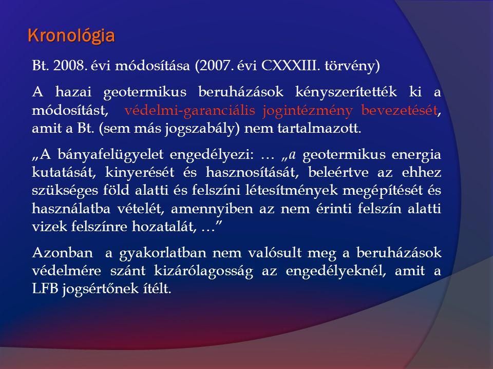 Kronológia Bt. 2008. évi módosítása (2007. évi CXXXIII. törvény)