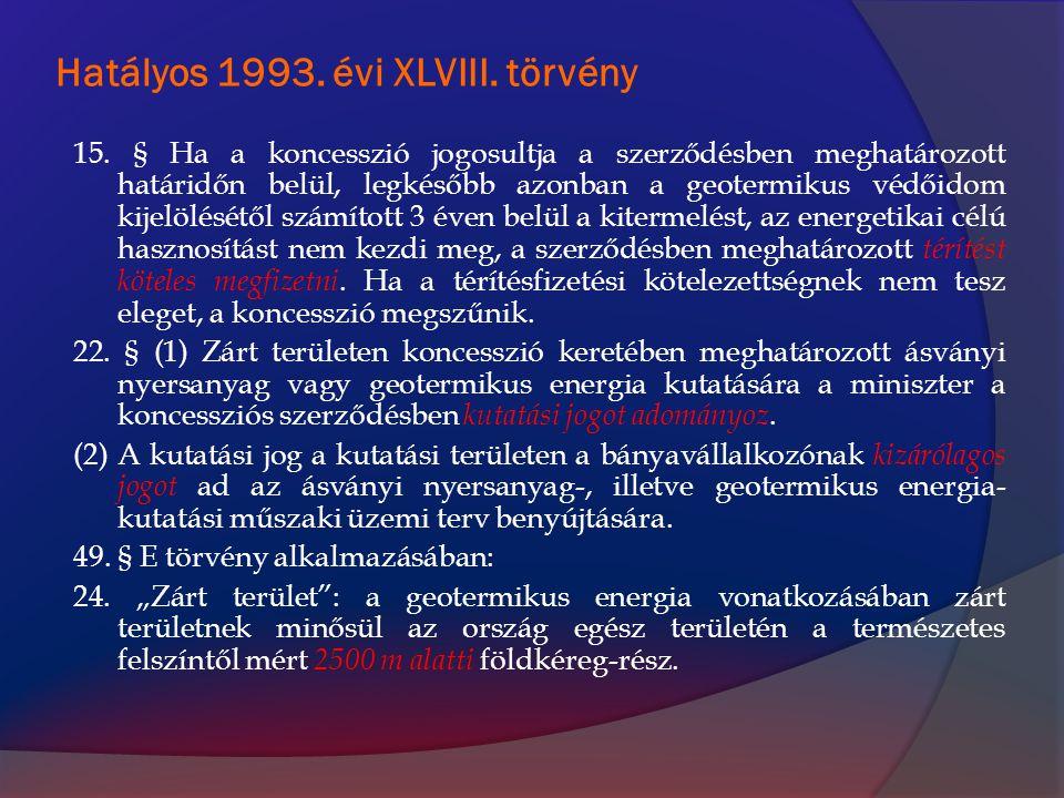 Hatályos 1993. évi XLVIII. törvény