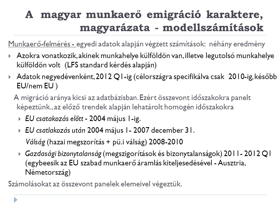 A magyar munkaerő emigráció karaktere, magyarázata - modellszámítások