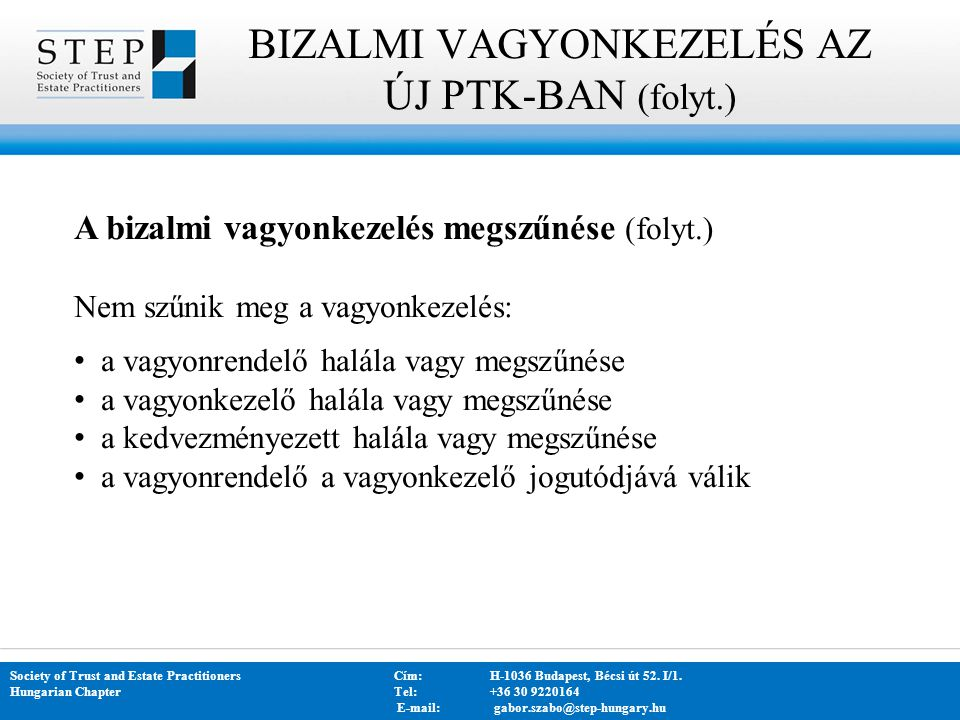 BIZALMI VAGYONKEZELÉS AZ ÚJ PTK-BAN (folyt.)