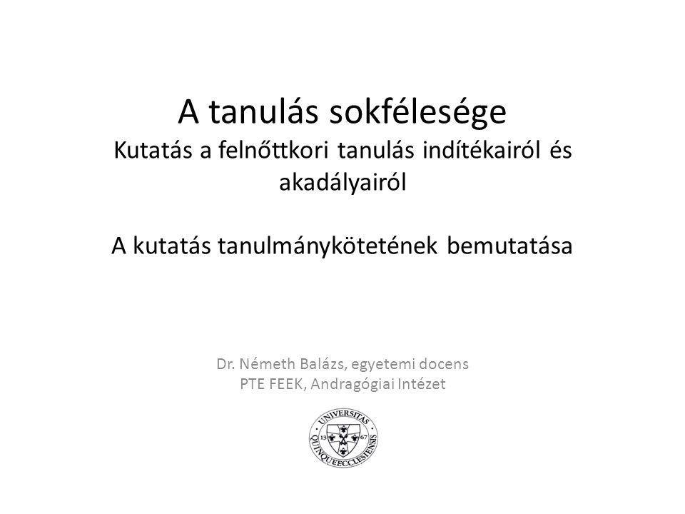 Dr. Németh Balázs, egyetemi docens PTE FEEK, Andragógiai Intézet
