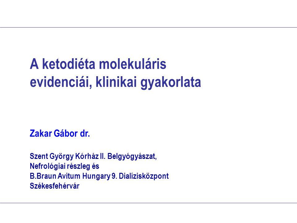 A ketodiéta molekuláris evidenciái, klinikai gyakorlata
