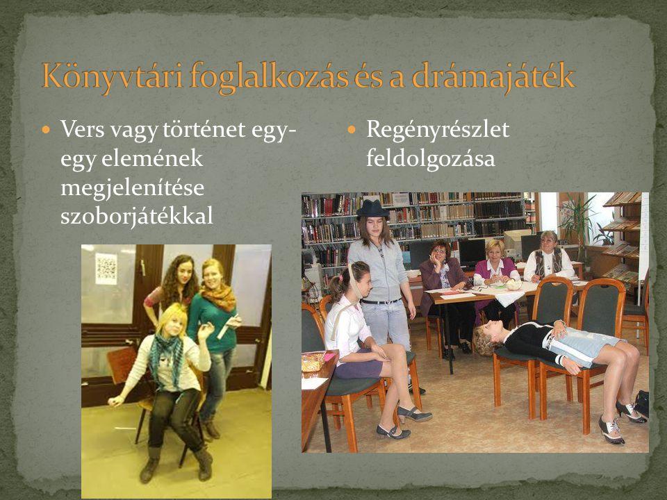 Könyvtári foglalkozás és a drámajáték