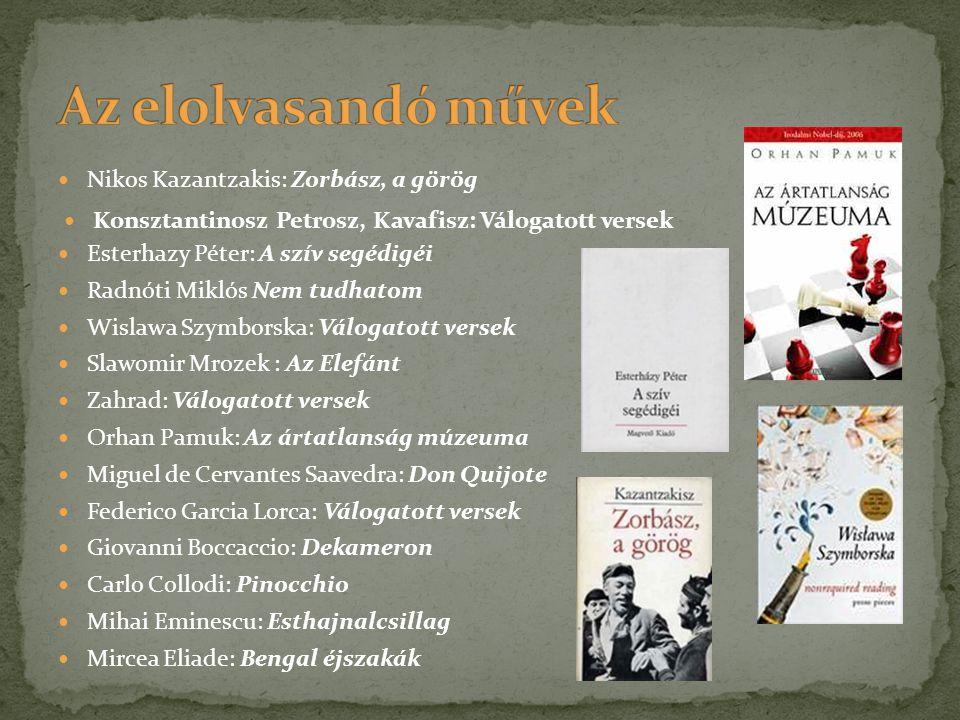 Az elolvasandó művek Nikos Kazantzakis: Zorbász, a görög
