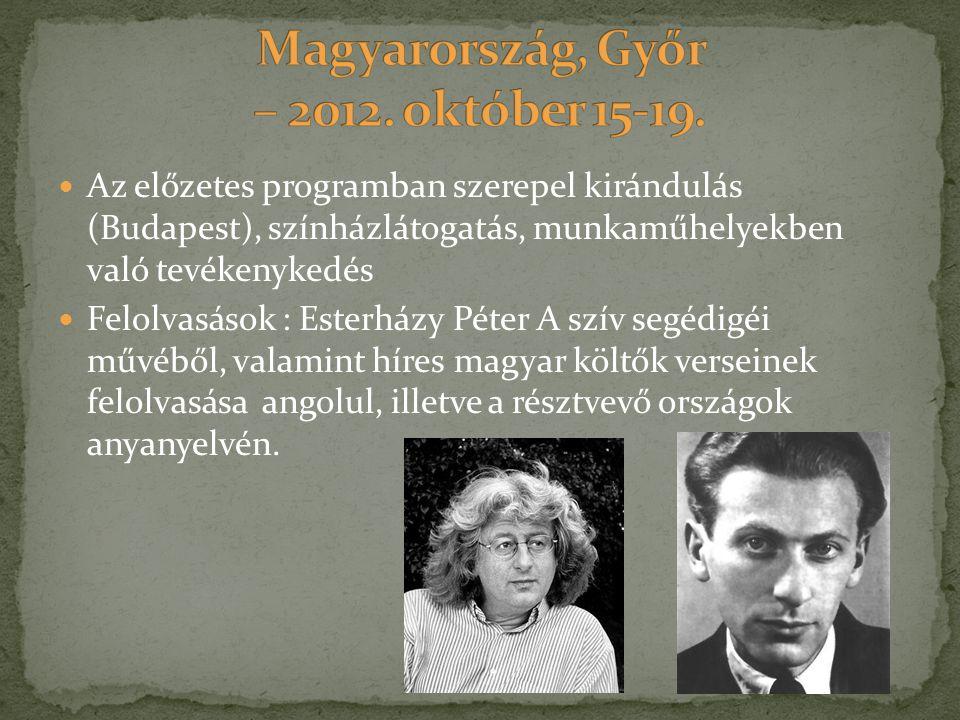 Magyarország, Győr – 2012. október 15-19.