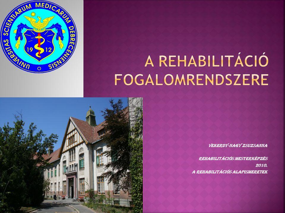 A rehabilitáció fogalomrendszere