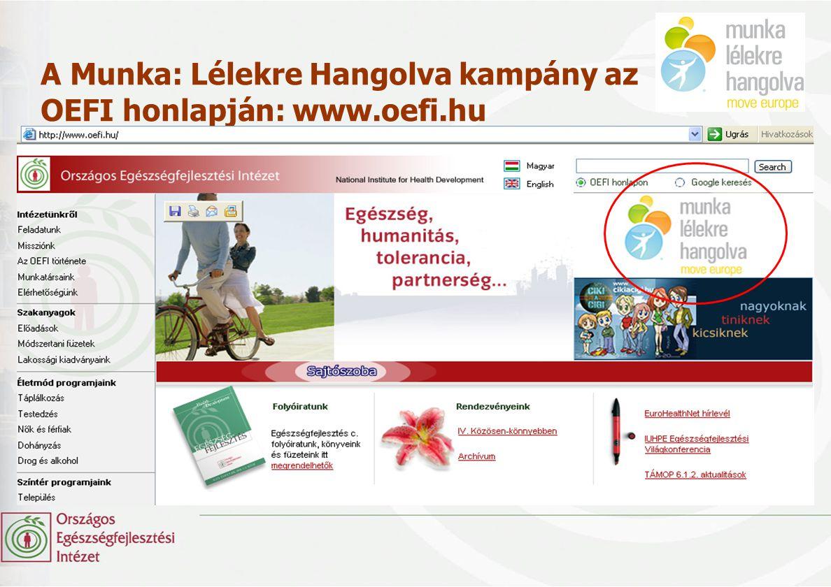 A Munka: Lélekre Hangolva kampány az OEFI honlapján: www.oefi.hu