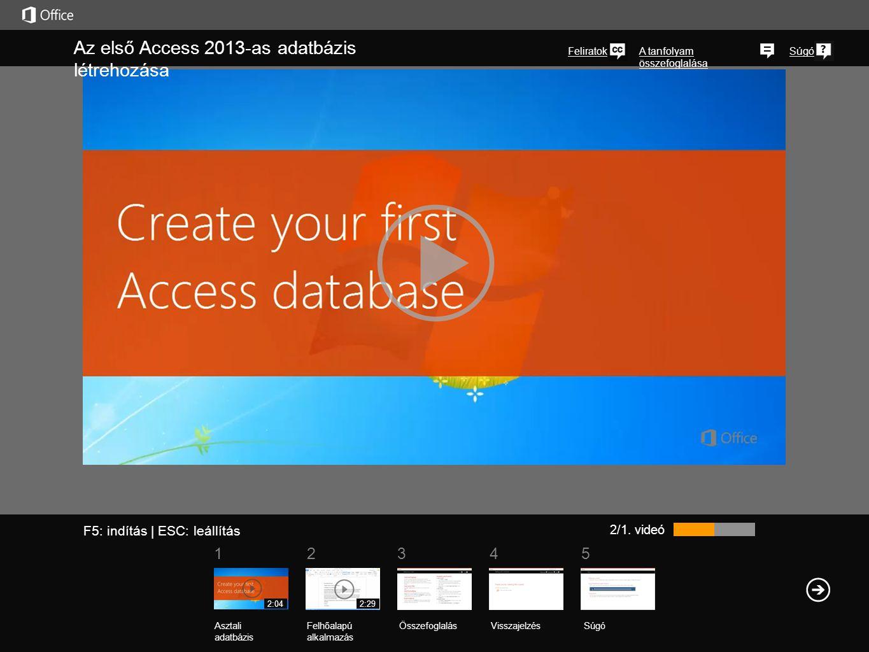 Az első Access 2013-as adatbázis létrehozása