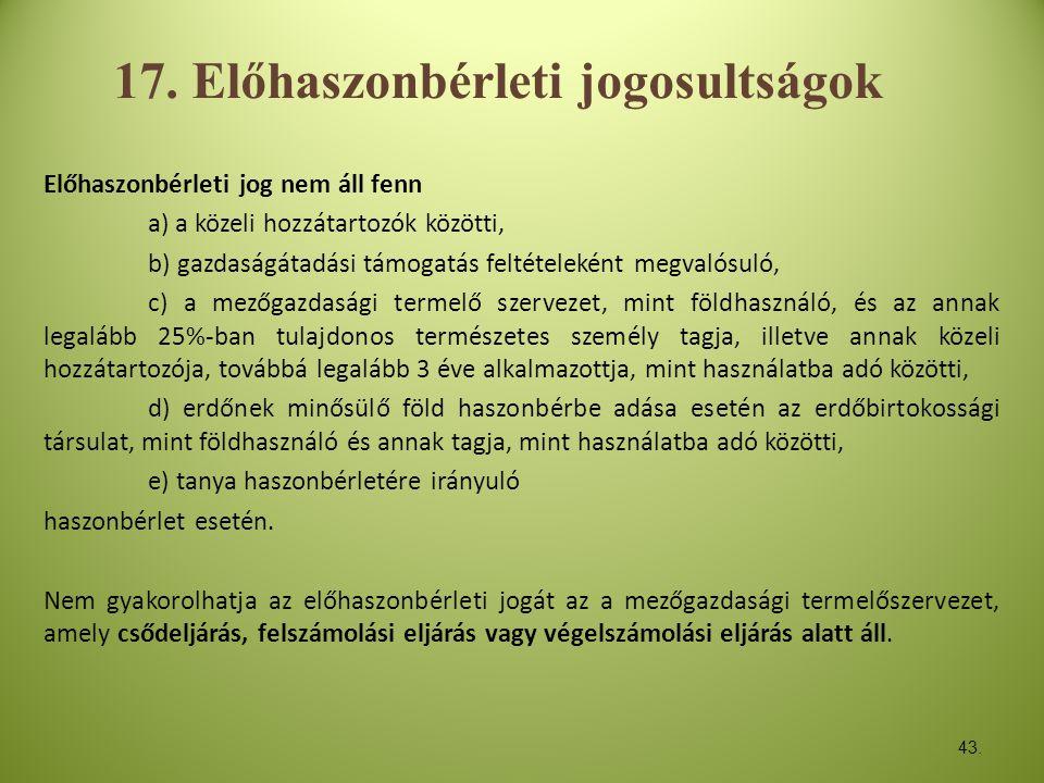 17. Előhaszonbérleti jogosultságok