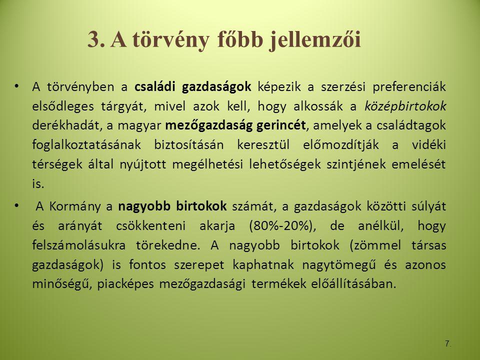 3. A törvény főbb jellemzői