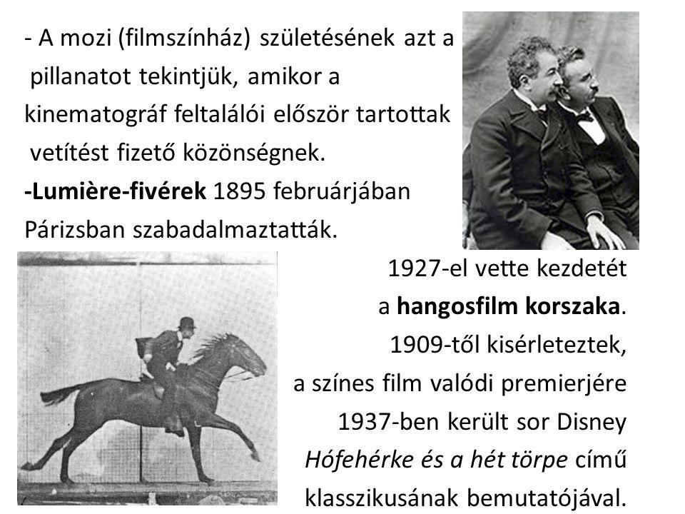 - A mozi (filmszínház) születésének azt a pillanatot tekintjük, amikor a kinematográf feltalálói először tartottak vetítést fizető közönségnek.