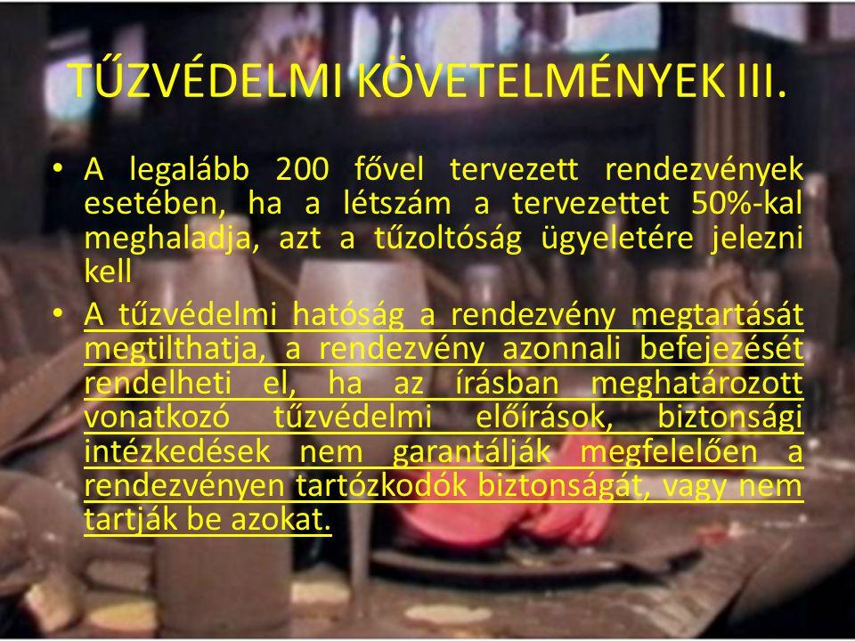TŰZVÉDELMI KÖVETELMÉNYEK III.