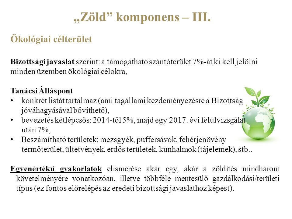 """""""Zöld komponens – III. Ökológiai célterület"""