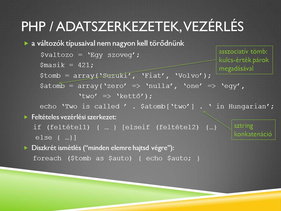 PHP / Adatszerkezetek, vezérlés